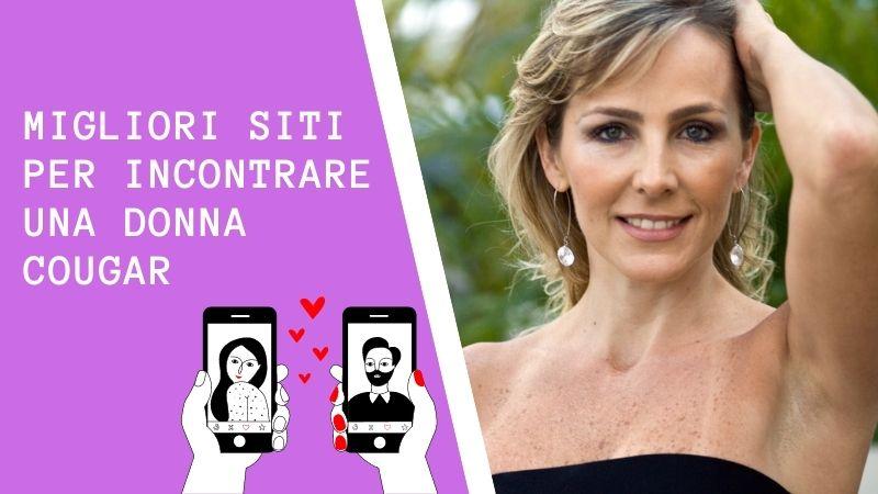 Migliori siti per Incontrare non casualmente una Donna Cougar